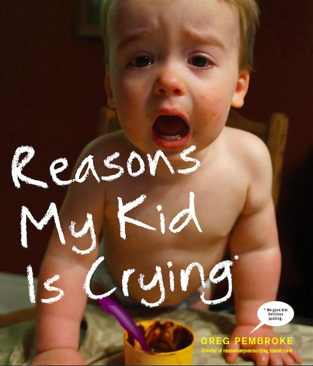 reasonsmykidiscrying