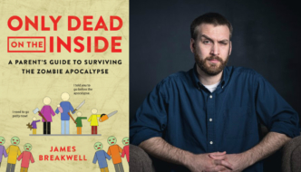 Ep. 85 How to be a parent and survive the zombie apocalypse – with James Breakwell