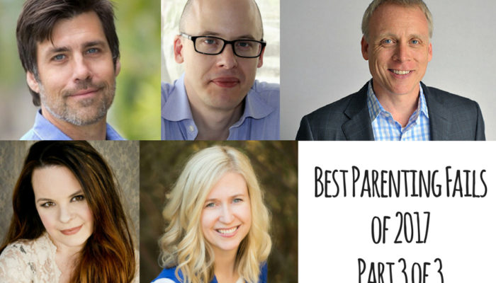 Ep. 90 Best Parenting Fails of 2017 Part 3 of 3 featuring Jay Papasan, Jenna von Oy, Lev Grossman, Chris Pegula and Heather Haupt