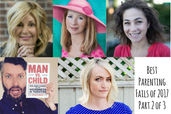 Ep. 89 Best Parenting Fails of 2017 Part 2 of 3 featuring Julie Clark, Victoria Kann, Heather Armstrong, Doug Moe & Dr. Catherine Pearlman