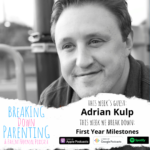 First Year Milestones with Adrian Kulp