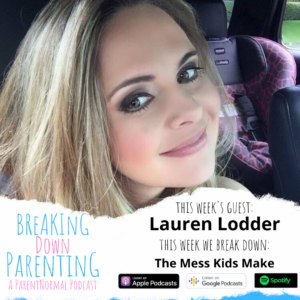 Breaking Down Parenting: A ParentNormal Podcast 9