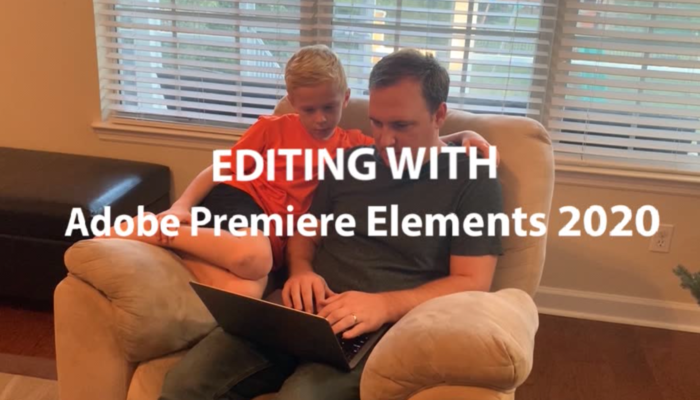 Editing Video with Adobe Premiere Elements 2020