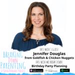 Birthday Party Planning with Jennifer Douglas