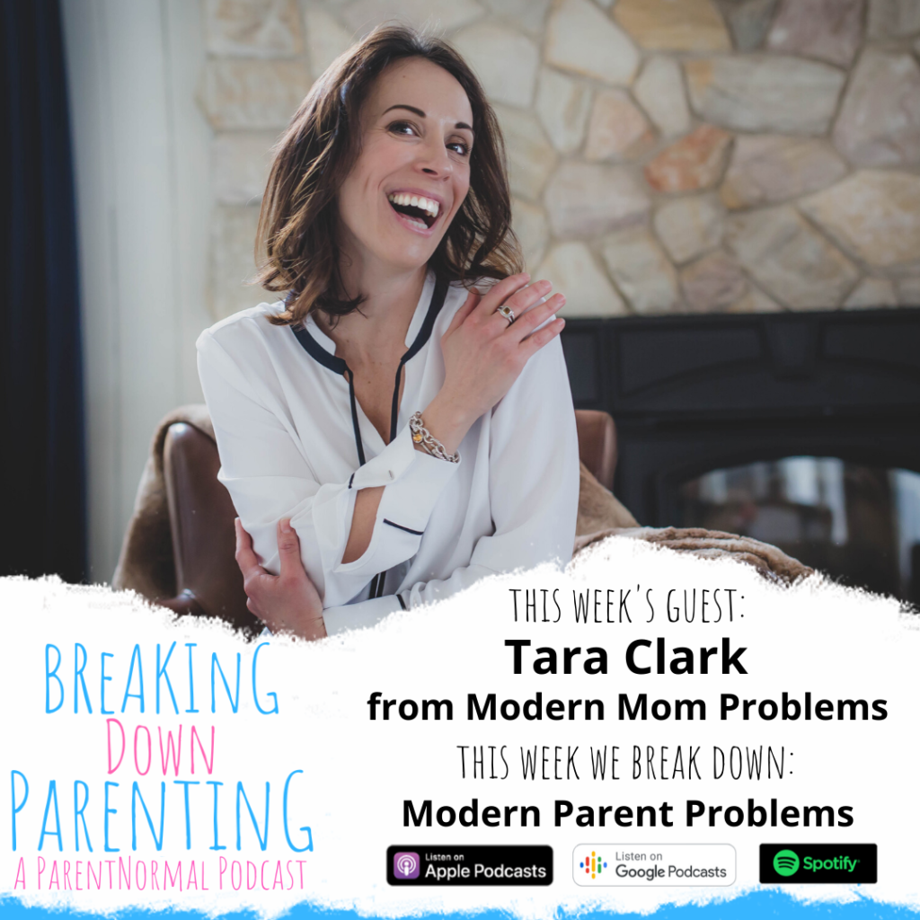 Modern Parenting Problems with Tara Clark from Modern Mom Problems