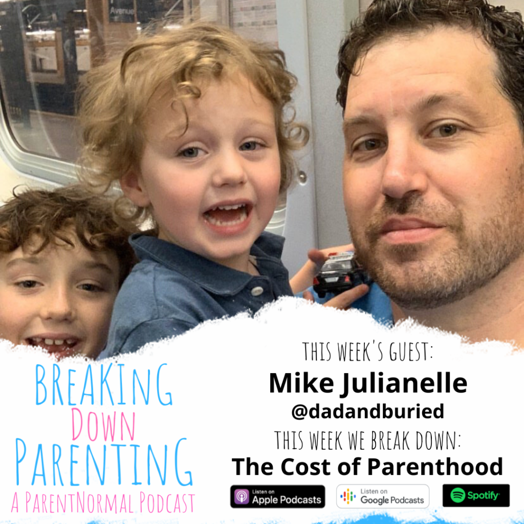 The Cost of Parenthood with Mike Julianelle